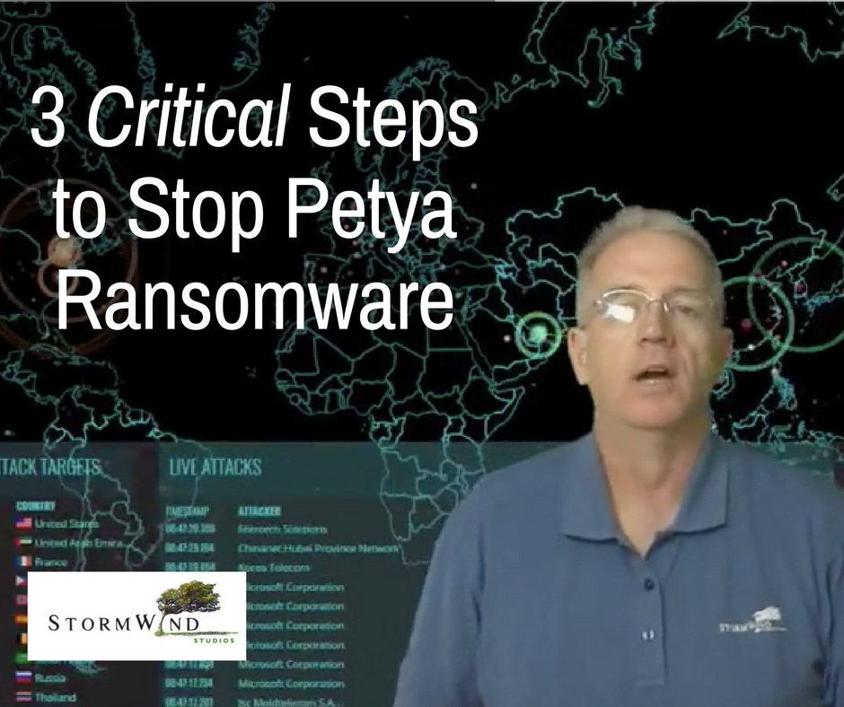 3 Critical Steps to Stop Petya Ransomware