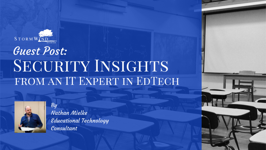 Guest Post - Security in EdTech